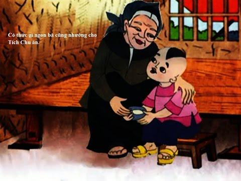 Câu Truyện Tích Chu - Cậu Bé Tích Chu - Kể truyện cổ tích cho bé nghe