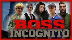 Boss Incognito - Le Monde à L'Envers