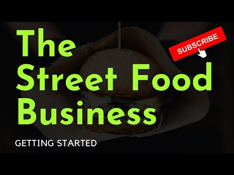 How To Start And Run A Street Food Business UK