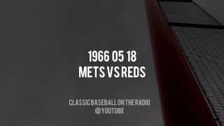 1966 05 18 Mets Vs Reds - (Lindsey Nelson, Ralph Kiner & Bob Murphy)