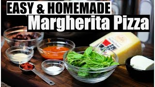 Homemade Margherita Pizza | Easy & Simple