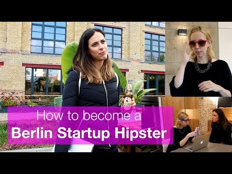 How to become a Berlin Startup Hipster