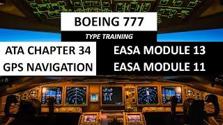 BOEING 777 AIRCRAFT GPS NAVIGATION PART 1 | ATA 34 | EASA MODULE 13 | EASA MODULE 11 screenshot 3