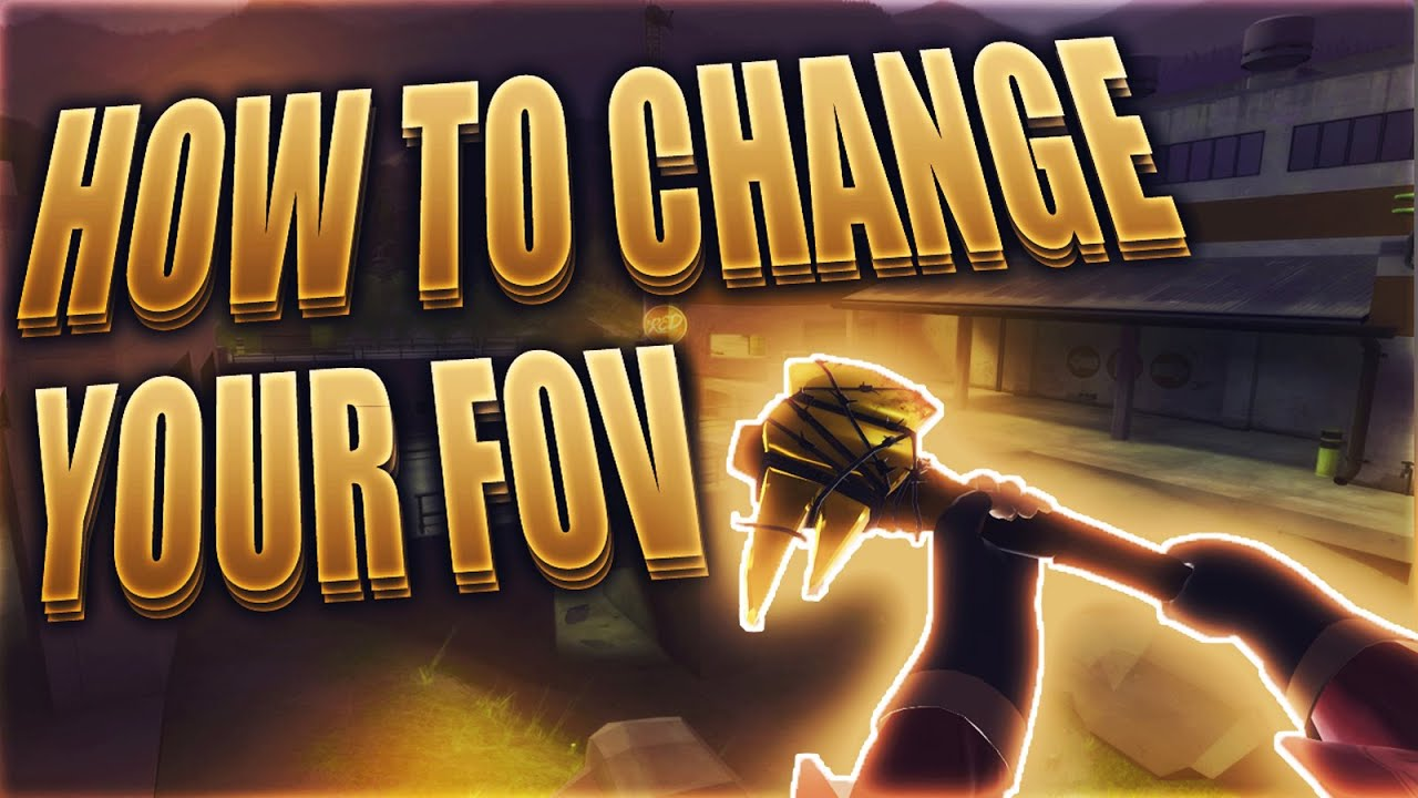 TF2 Tutorial - How to change your Viewmodel Field of View [90+]
