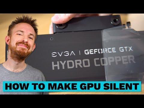 How to Make GPU Silent (Water Cool w/ EVGA Hydro Copper Waterblock) - Ultimate Audio PC Build #016