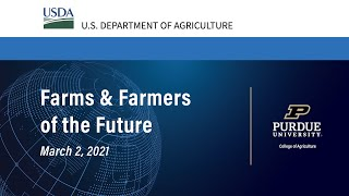 Global Agriculture Innovation Forum: Farms \u0026 Farmers of the Future - March 2, 2021