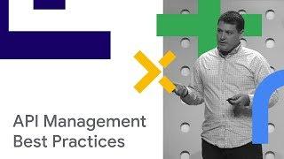 API Management Best Practices (Cloud Next '18)