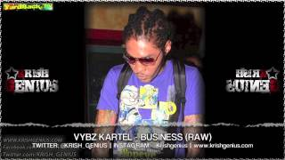 Vybz Kartel - Business (Raw) June 2013