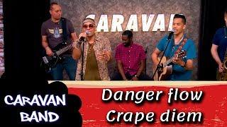 Crape diem - Danger flow