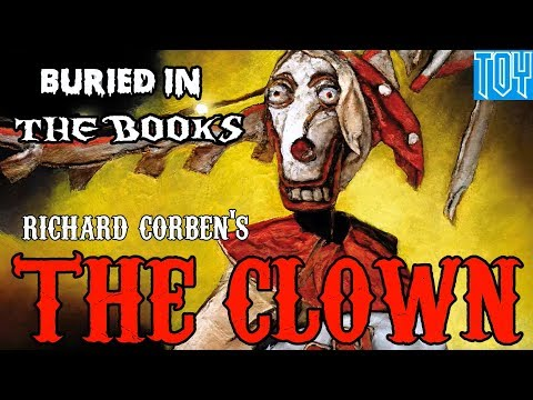 Buried In The Books - 5 - The Clown (Richard Corben)