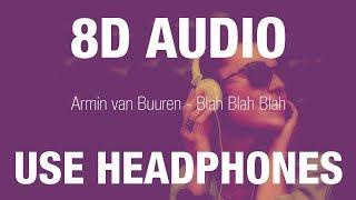 Baixar Armin van Buuren - Blah Blah Blah  | 8D AUDIO