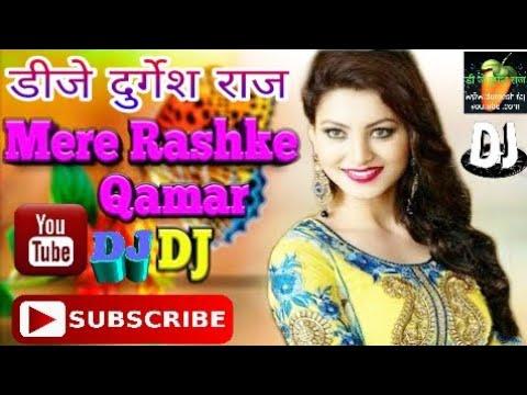 Mere Rashke Qamar (female Version) Dj Durgesh Raj Shadulla Nager