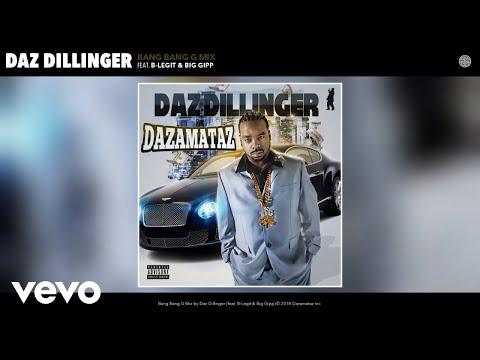 Daz Dillinger - Bang Bang G Mix (Audio) ft. B-Legit, Big Gipp