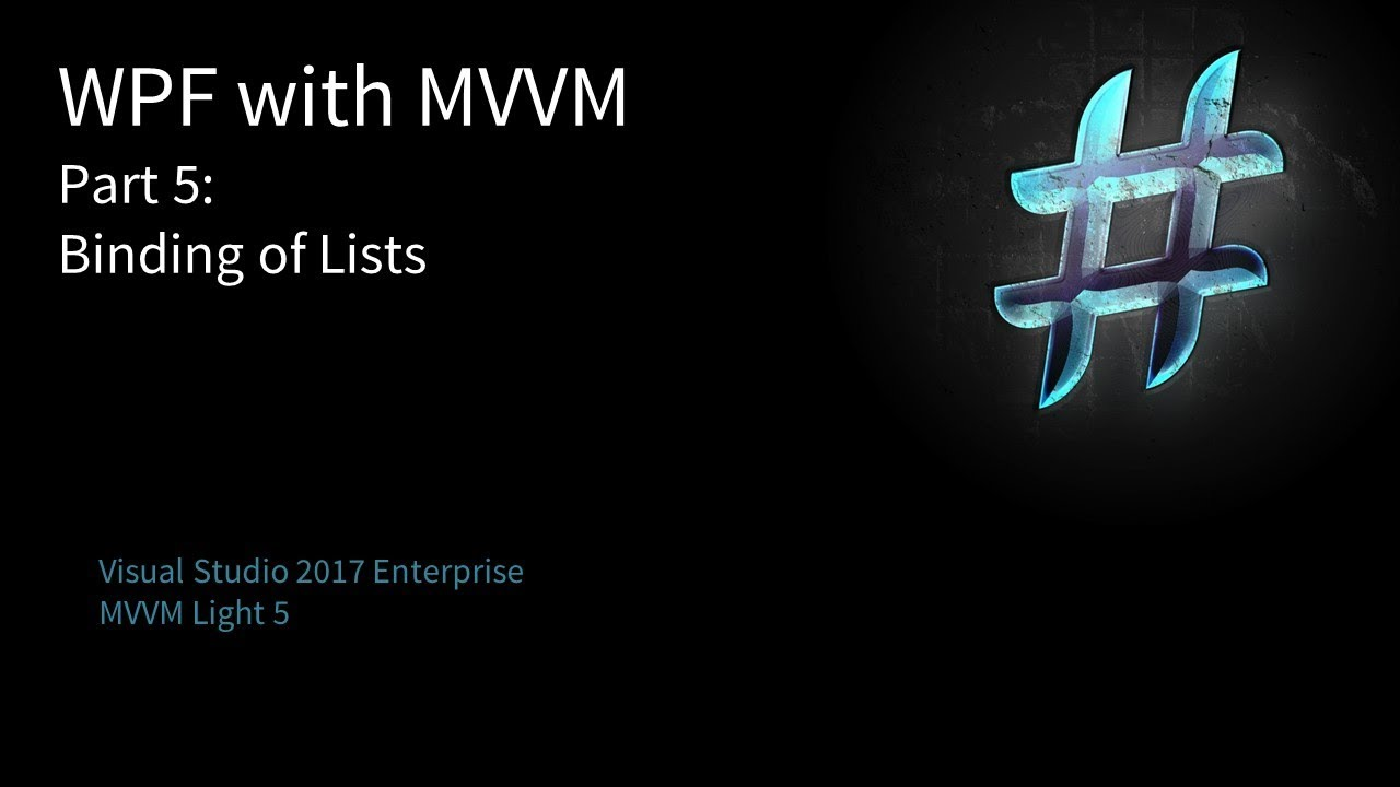 WPF with MVVM Part 5: Binding of Lists