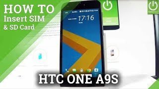 Insert SIM and SD in HTC One A9s - Install Nano SIM & Micro SD Card