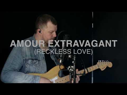 AMOUR EXTRAVAGANT (Reckless Love Cover) - Sebastien Corn