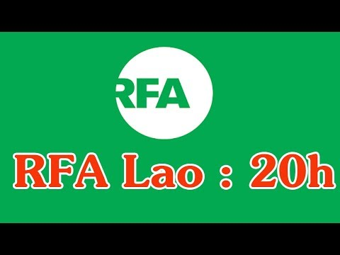RFA Laos News, RFA Laos Radio on 20 February 2020 Evening