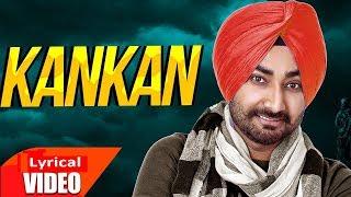 Kankan (Lyrical Video) | Ranjit Bawa | Desi Routz | Latest Punjabi Songs 2019 | Speed Records