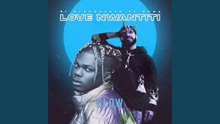 Love Nwantiti (Slowed)