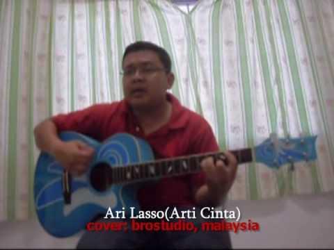 Ari Lasso - Arti Cinta (cover brostudio)
