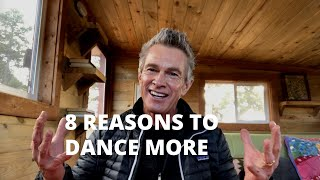 8 Reasons to Dance More