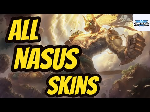All Nasus Skins Spotlight League of Legends Skin Review