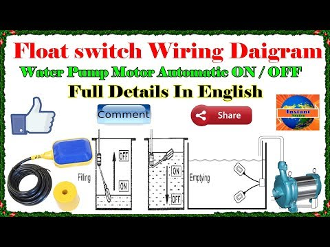 how to install | float switch wiring and control diagram | water pump motor  automatic on / off - youtube