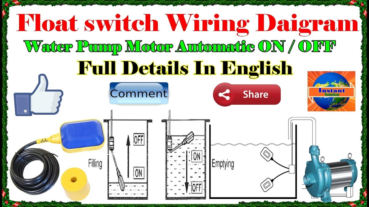 how to install | float switch wiring and control diagram | water pump motor  automatic on / off