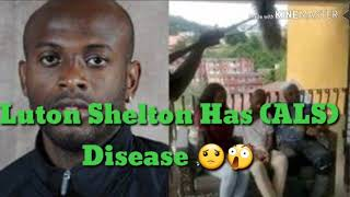 Former Jamaican Football Star Luton Shelton Suffers From Deadly Disease!