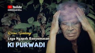 KI PURWADI ~ Risno Gonteng # Babad Alas Tua Dadi Desa Purwadadi