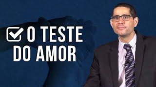 O Teste do Amor (Aula Ao Vivo) - Pr. Filipe Fontes