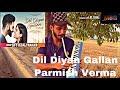 Gambar cover Dil Diyan Gallan !! Parmish Verma !! Melodica Cover !! Piano Cover.