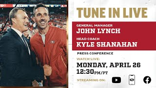 John Lynch and Kyle Shanahan Preview 2021 NFL Draft 49ers
