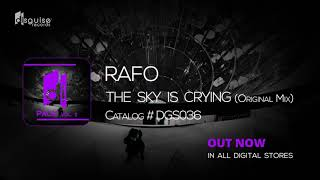RAFO - The Sky Is Crying (Original Mix) [Disguise Records 036]