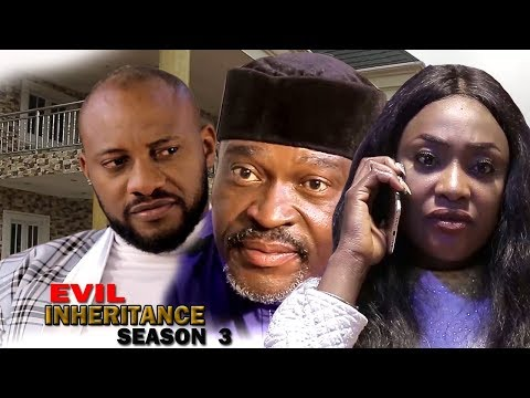 Evil Inheritance Season 3 - Yul Edochie 2017 Newest Nigerian Movie | Latest Nollywood Movie 2018