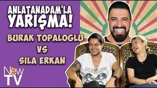 Sıla Erkan VS Burak Topaloğlu ile Anlatanadam'la Yarışma! #14.mp3