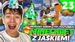 URODZINY DZIEWCZYNY YOUTUBERA - Minecraft z Jaśkiem #23 | JDABROWSKY