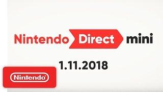 Download Nintendo Direct Mini 1.11.2018 Mp3 and Videos