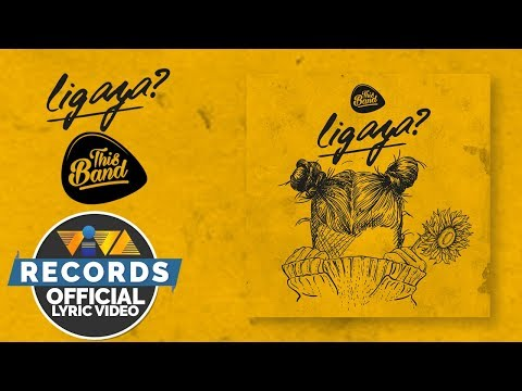 This Band — Ligaya? [Official Lyric Video]