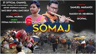 Stephan Tudusoros Somaj Santhali Social Video Song