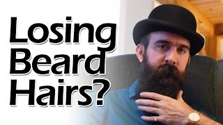 Are You Losing Beard Hairs?