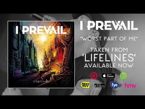 I Prevail   Worst Part Of Me