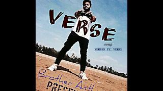 Verses ft. Verse | Brother Anthem | Freestyle | Rap 2017