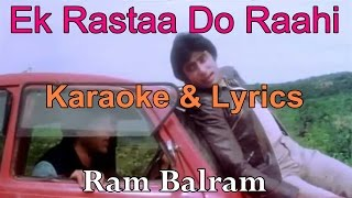 Amitabh Bachchan Ek Rastaa Do Raahi Karaoke & Lyrics Ram Balram