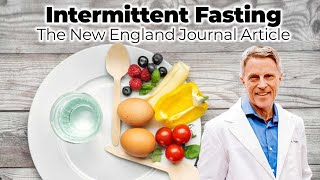Intermittent Fasting - The New England Journal Article