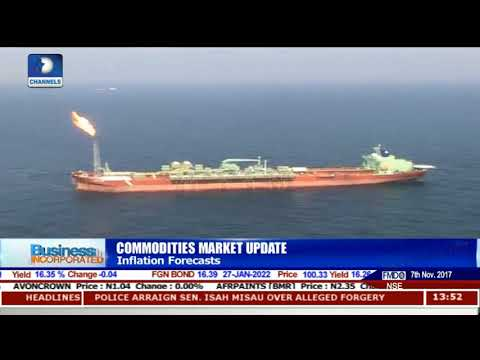Commodities Market Update Nigeria's 2018 Budget As Oil Price Rises |Business Incorporated|