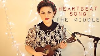 Heartbeat Song/The Middle Mashup - Kelly Clarkson/Jimmy Eat World Cover