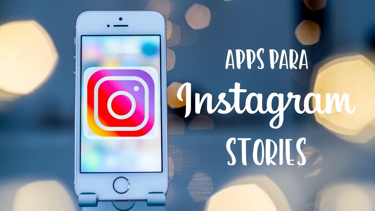 3 Apps Para Instagram Stories