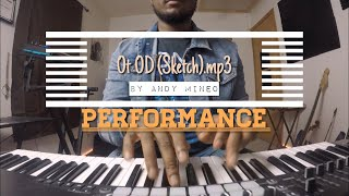 Andy Mineo - OT OD (sketch).mp3 | Live Arrangement