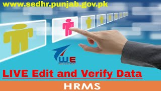 ... #hrms #verify #edit live edit & verify in hrms on sedhr punjab | final step and bri...